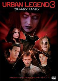 Urban Legend 3 - Bloody Mary - 2005