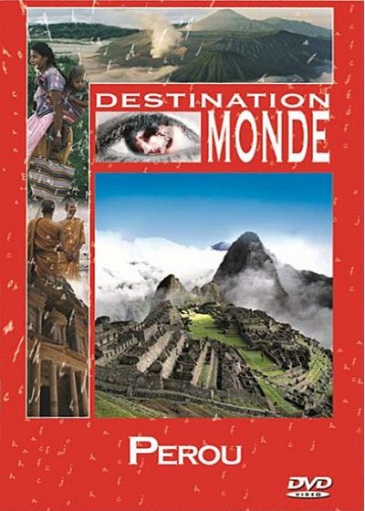 Destination monde : Le P�rou - DVD