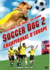 Soccer Dog 2, Championnat d'Europe - DVD