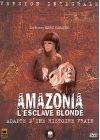 Amazonia, l'esclave blonde (Version int�grale) - DVD