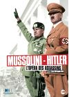 Mussolini - Hitler : l'op�ra des assassins - DVD